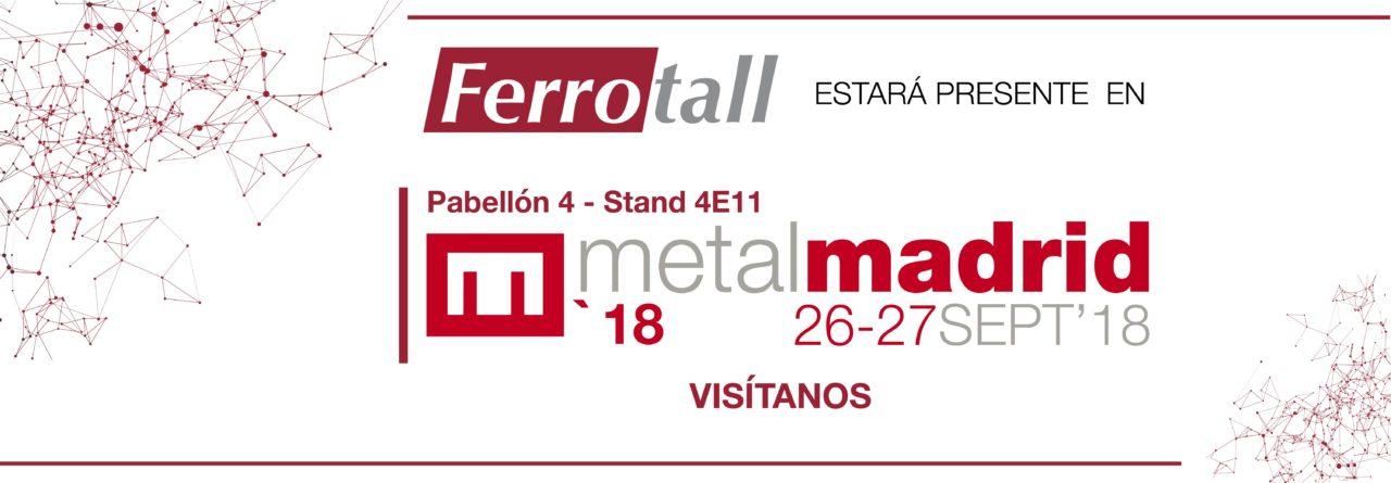 5e0f638f57fc2-banner-ferrotall-metalmadrid-mesa-de-trabajo-1-1280x445.jpg